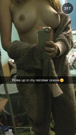 "amateur photo [snapchat] ""Woke up in my reindeer onesie"""