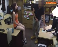 Pretty Amateur Girl Screwed Up By Pawn Keeper For Cash - scene 6