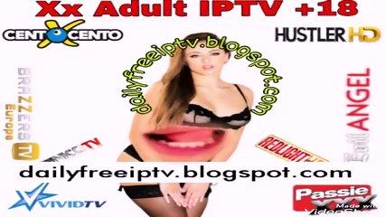 XXX ADULT IPTV +18 M3U M3U8 FREE CHANNELS LINKS 2020
