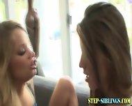 Teen Lesbo Step Sisters - scene 6