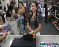 Another Desperate College Girl In The Pawnshop Needs Money - scene 1