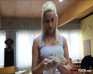 Hot Amateur Blonde Eurobabe Fucked In Exchange For Cash - scene 5
