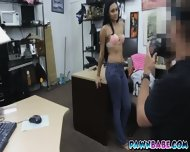 Pornstar Bargains Her Pussy To The Pawnman For Some Green Bills - scene 2