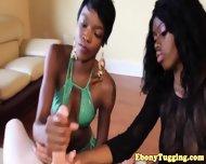 Two Ebony Nubian Sluts Wank White Cock - scene 6