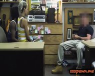 Dude Sells His Gf And Watch Her Getting Fuck In The Pawnshop - scene 3