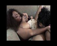 Two Sexy Ebony Lesbians - scene 12