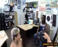 Black Bf Pawning Her Girlfriends Pussy At The Pawnshop - scene 9