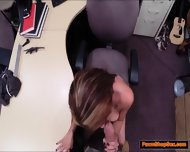 Latina With A Big Ass And Boobs Gives Pawnshop Owner A Bj - scene 8