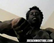 Amateur Ebony Hunk Tugging On His Rock Hard Cock - scene 12