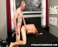 Straight Male Getting Fucked Anally For Some Money - scene 11