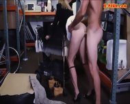 Sexy Blonde Milf Pounded In The Backroom With Pawnkeeper - scene 10