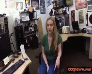 Amateur Blonde Pawned Her Pussy And Pounded In The Pawnshop - scene 3