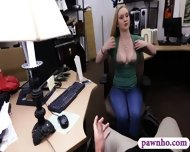 Sexy Babe Pawns Her Pussy At The Pawnshop For A Necklace - scene 4