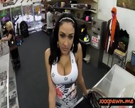 Big Juggs Latina Slut Pawned Pussy N Nailed In The Pawnshop - scene 3