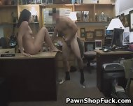 Cheap Brunette Getting Fucked On Desk In Back O Pawn Shop - scene 1