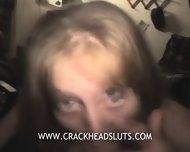 Crackhead With Pancake Tits Sucks Dick - scene 3