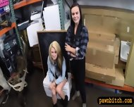 Kinky Hot Ass Lesbian Couple Banged By Pawn Man For Money - scene 4