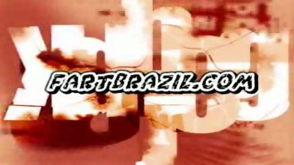 Brazilian Fart Porn - scene 1